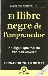 El llibre negre de l'emprenedor (Entramat empresa)