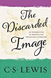 Image de The Discarded Image: An Introduction to Medieval and Renaissance Literature