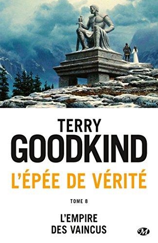 L'Empire des vaincus: L'Épée de vérité, T8 (French Edition)