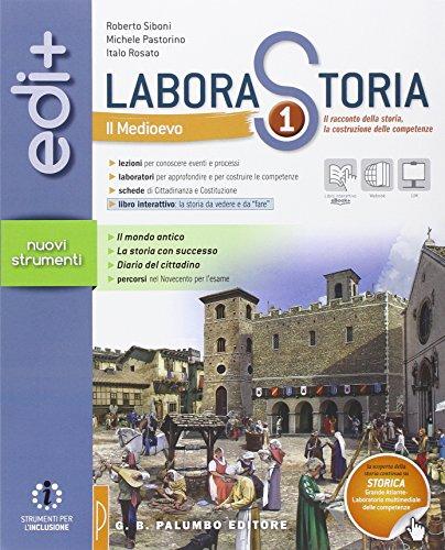 Laborastoria edi+. Per la Scuola media. Con e-book. Con espansione online: 1