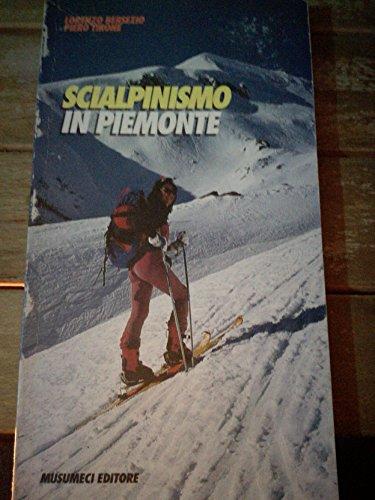 Scialpinismo in Piemonte (Guide Musumeci) por Lorenzo Bersezio