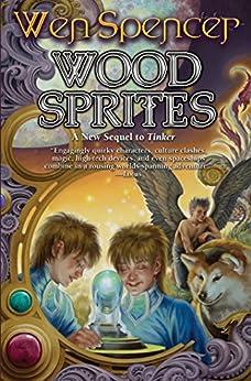 Wood Sprites (Elfhome Book 4) (English Edition)