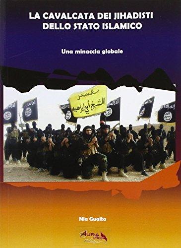 La cavalcata dei jihadisti dello stato islamico. Una minaccia globale