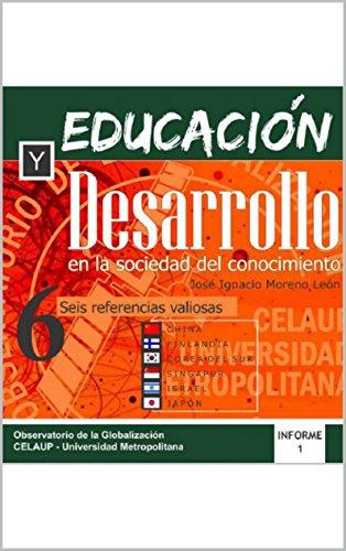 Educación y Desarrollo en la Sociedad del Conocimiento: Seis referencias valiosas