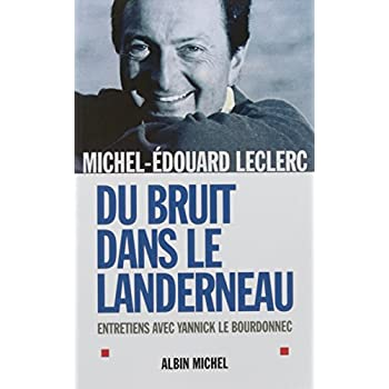 Du bruit dans le landerneau: Entretiens avec Yannick Le Bourdonnec