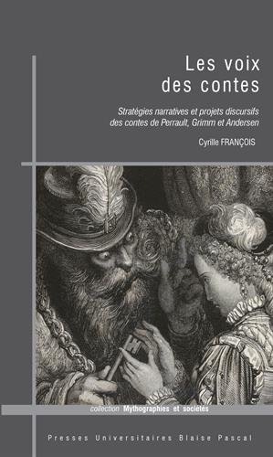 Les voix des contes : Stratgies narratives et projets discursifs