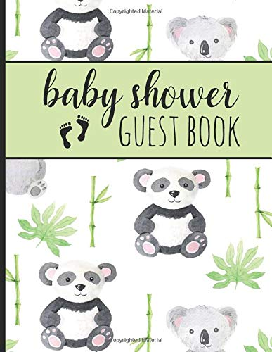 Baby Shower Guest Book: Keepsake For Parents - Guests Sign In And Write Specials Messages To Baby & Parents - Pandas & Koalas - Bonus Gift Log Included