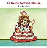 La Reine JalouseJalouse