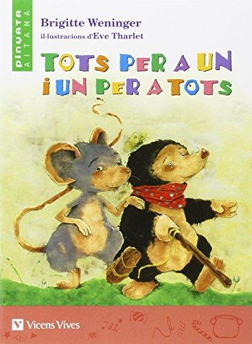 Tots Per Un I Un Per A Tots - Pinyata Aitana (Col.lecció Pinyata Aitana) - 9788431688677