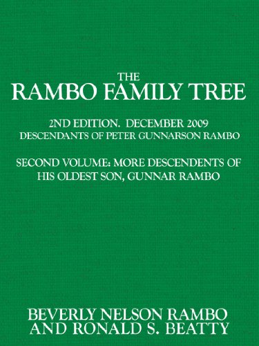 The Rambo Family Tree, Volume 2: more descendants of Gunnar Rambo, oldest son of Peter Gunnarson Rambo por Ronald S. Beatty