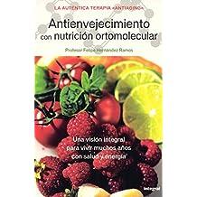 Antienvejecimiento con nutricion ortome (INTEGRAL GENERAL)