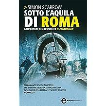 Sotto l'aquila di Roma (Macrone e Catone Vol. 1)
