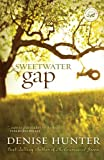 Sweetwater Gap (Women of Faith Fiction) by Denise Hunter (2008-12-16)