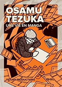 Osamu Tezuka - Une vie en manga - Biographie Edition Graphic Tome 0