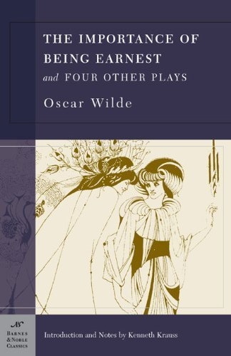 the-importance-of-being-earnest-and-four-other-plays-barnes-noble-classics-by-oscar-wilde-2003-12-01