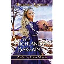 [(The Highlander's Bargain)] [By (author) Barbara Longley] published on (July, 2014)