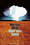 Buchinformationen und Rezensionen zu Über uns Stille (Ravensburger Taschenbücher) von Morton Rhue