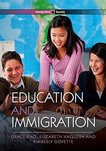 Education and Immigration by Grace Kao (2013-02-18)