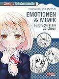 Manga-Zeichenstudio: Emotionen und Mimik ausdrucksstark zeichnen: Highlight-Band vom Meister aller Zeichenkurse Hikaru Hayashi!