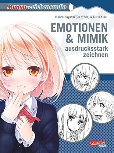 Emotionen und Mimik ausdrucksstark zeichnen: Highlight-Band vom Meister aller Zeichenkurse Hikaru Hayashi! (Manga-Zeichenstudio)