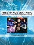 Free Range Learning:: How Homeschooli...
