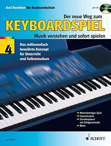 Download Der neue Weg zum Keyboardspiel: Die Keyboardschule für alle einmanualigen Modelle mit Begleitautomatik und Rhythmusgerät, für den Einstieg ins ... 4. Keyboard (einmanualig). Ausgabe mit CD.