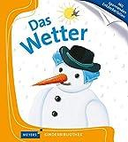 Das Wetter: Meyers Kinderbibliothek -