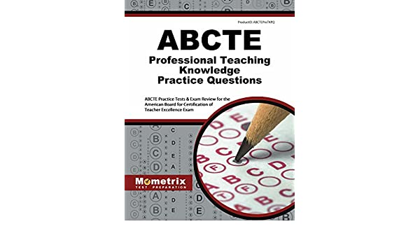 Buy Abcte Professional Teaching Knowledge Practice Questions: Abcte ...