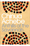 Anthills of the Savannah (Penguin Modern Classics)