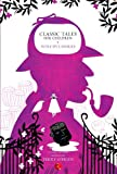 Classic Tales for Children Detective Stories