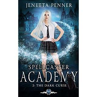 Spellcaster Academy: The Dark Curse, Episode 2 (English Edition)