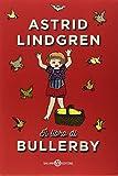 Scarica Libro Il libro di Bullerby (PDF,EPUB,MOBI) Online Italiano Gratis