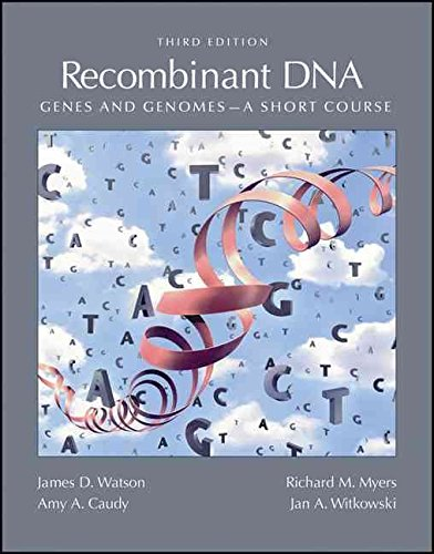[Recombinant DNA: Genes and Genomes] (By: James D. Watson) [published: May, 2007] (Watson D James)