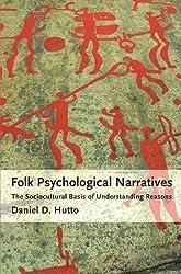 Folk Psychological Narratives: The Sociocultural Basis of Understanding Reasons