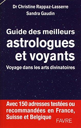 Guide des meilleurs astrologues et voyants - Voyage dans les arts divinatoires