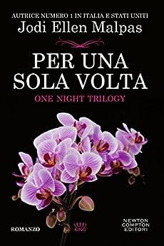 Per una sola volta (One Night Trilogy Vol. 1) di [Malpas, Jodi Ellen]