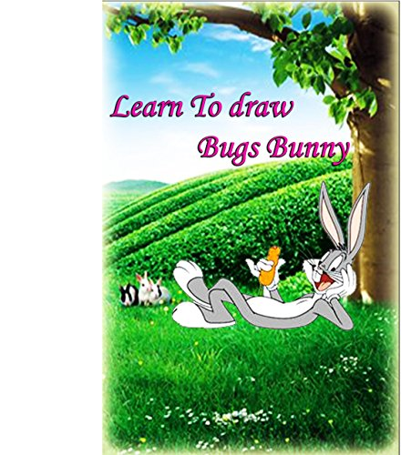 learn-to-draw-bugs-bunny-the-step-by-step-way-to-draw-bunny-drawing-for-kids