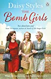 The Bomb Girls by Daisy Styles
