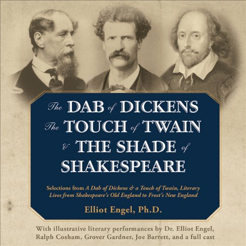 The Dab of Dickens, The Touch of Twain, and The Shade of Shakespeare  Audiolibri