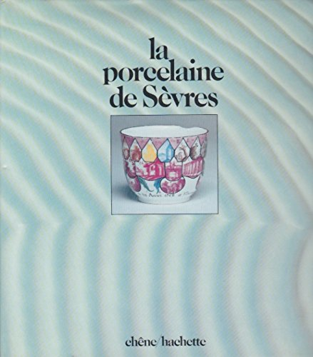 La porcelaine de Sèvres par De: Montaigu-B