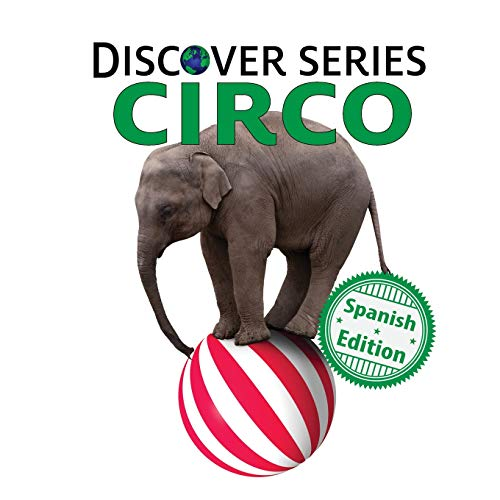 Circo (Xist Kids Spanish Books) por Xist Publishing