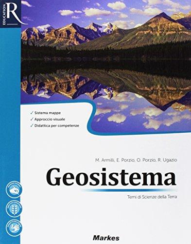 Geosistema. Per le Scuole superiori. Con e-book. Con 2 espansioni online