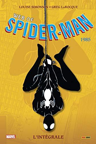 Web of Spider-Man - Intégrale 1985