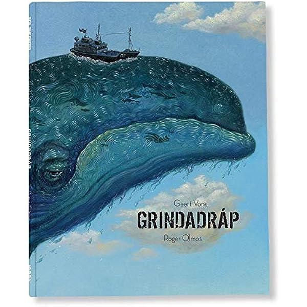 Grindadráp (Sea Sheperd): Amazon.es: Vons, Geert, Olmos ...