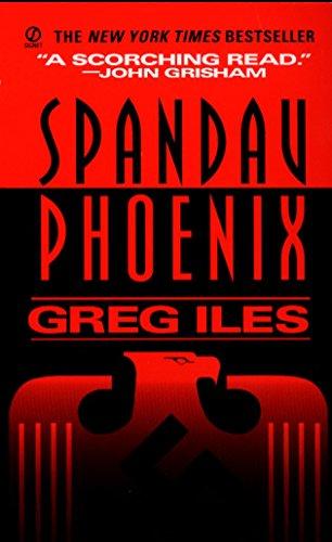 Spandau Phoenix (Pb) (World War II Thriller) por Greg Iles