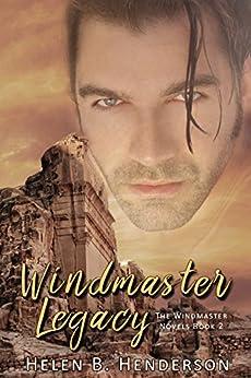 Windmaster Legacy (The Windmaster Novels Book 2) by [Henderson, Helen]