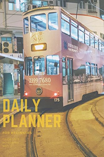 Daily Planner: 3-Month personal organizer to increase Productivity, Time Management and achieve Goals,Hongkong Tram Ding Ding Planbook with to do list and notes, without dates -