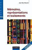 Mémoires, représentations et traitements (Psychologie cognitive)