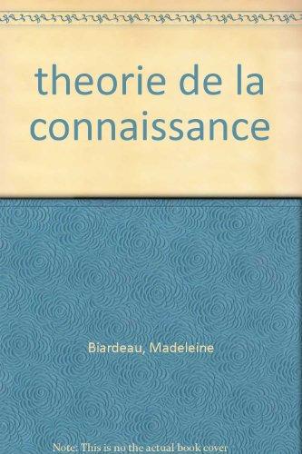 Théorie de la connaissance et philosophie de la parole dans le Brahmanisme classique par Madeleine Biardeau