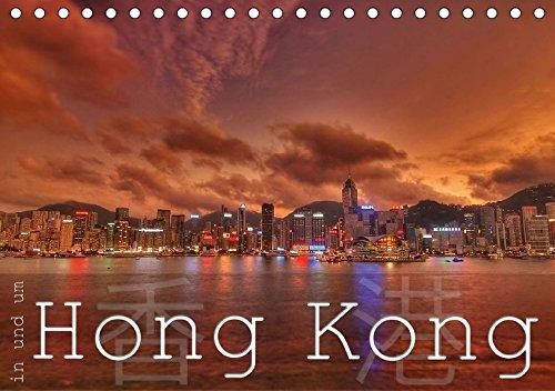 In und um Hong Kong (Tischkalender 2018 DIN A5 quer): Eine bunte Reise nach Hong Kong, Lantau und Lamma Island (Monatskalender, 14 Seiten ) (CALVENDO Orte) -